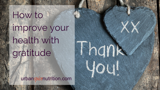 How to improve your health with gratitude
